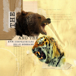 The Bear and the Tiger
