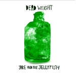 Jake & The Jellyfish - Dead Weight