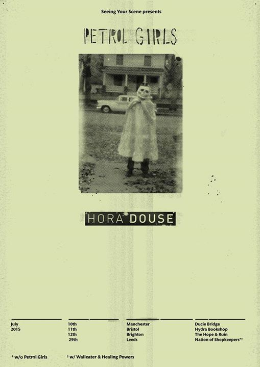 Petrol Girls Hora Douse